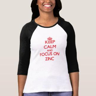 Mantenha a calma e o foco no zinco