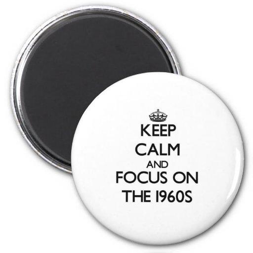 Mantenha a calma e o foco nos anos 60 imas