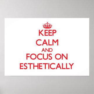 Mantenha a calma e o foco sobre ESTÈTICA