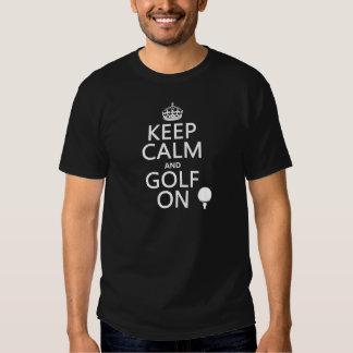 Mantenha a calma e o golfe sobre - disponíveis em t-shirts