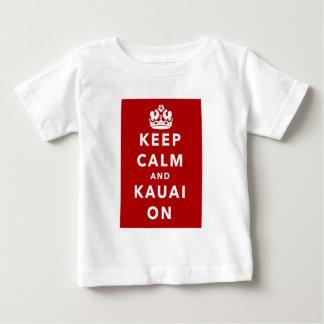 Mantenha a calma e o Kauai sobre Camiseta Para Bebê