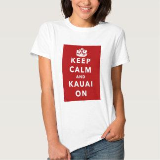 Mantenha a calma e o Kauai sobre T-shirt