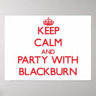 Mantenha a calma e o partido com Blackburn Impressão