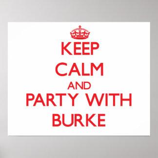 Mantenha a calma e o partido com Burke Pôster