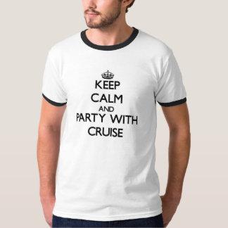 Mantenha a calma e o partido com cruzeiro camiseta