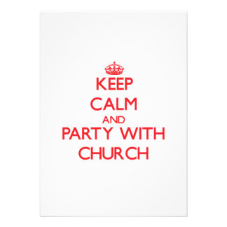 Mantenha a calma e o partido com igreja