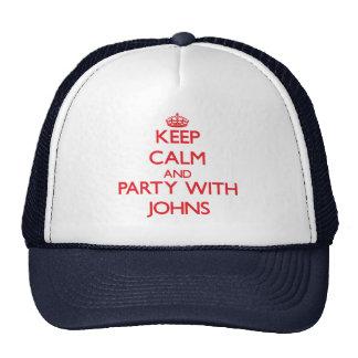 Mantenha a calma e o partido com Johns