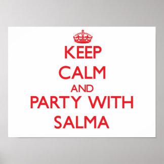 Mantenha a calma e o partido com Salma Impressão