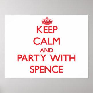 Mantenha a calma e o partido com Spence Pôsteres