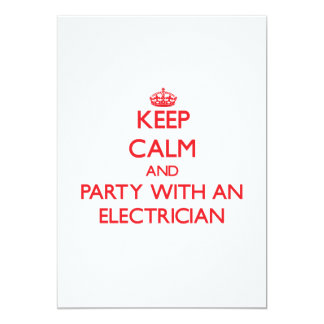 Mantenha a calma e o partido com um eletricista convite 12.7 x 17.78cm