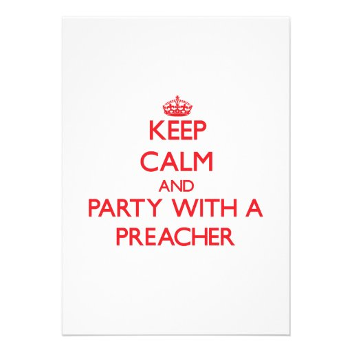 Mantenha a calma e o partido com um pregador convite personalizados