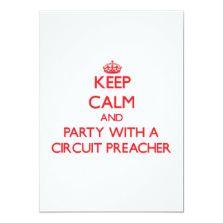 Mantenha a calma e o partido com um pregador do convite 12.7 x 17.78cm