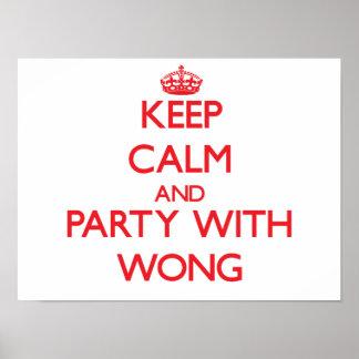 Mantenha a calma e o partido com Wong Impressão