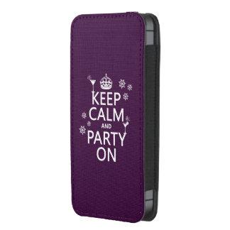 Mantenha a calma e o partido sobre - todas as bolsinha de celular