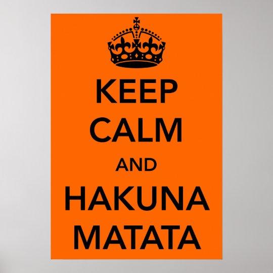 Mantenha a calma e o poster de Hakuna Matata