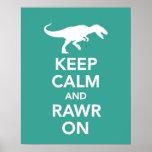Mantenha a calma e o Rawr no poster ou no impressã