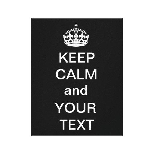 Mantenha a calma e o seu preto das canvas do texto impressão em canvas