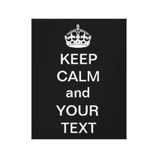 Mantenha a calma e o seu preto das canvas do texto impressão em tela