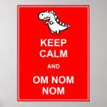 Mantenha a calma e o sinal do poster do dinossauro