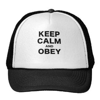 Mantenha a calma e obedeça-a boné