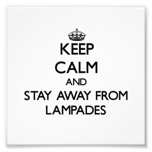 Mantenha a calma e permaneça longe de Lampades Foto