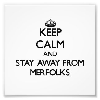 Mantenha a calma e permaneça longe de Merfolks Foto Artes