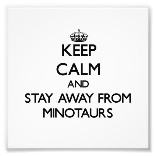Mantenha a calma e permaneça longe de Minotaurs Artes De Fotos