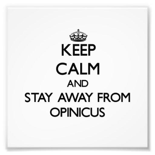 Mantenha a calma e permaneça longe de Opinicus Fotografia