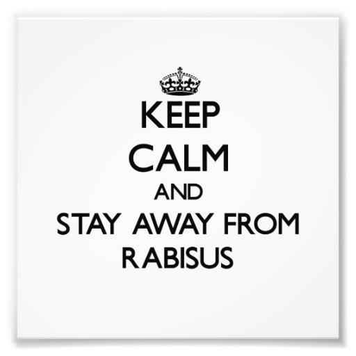 Mantenha a calma e permaneça longe de Rabisus Fotografia