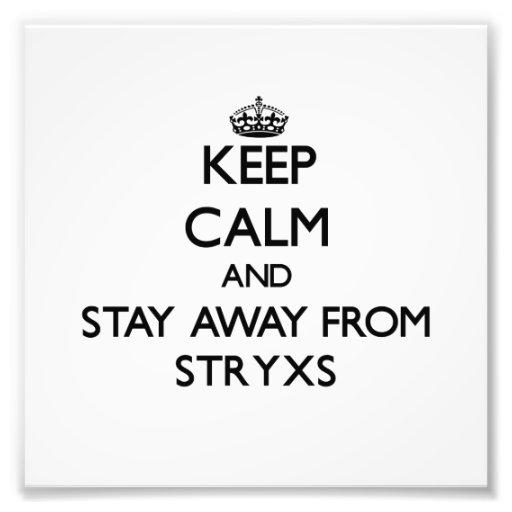 Mantenha a calma e permaneça longe de Stryxs Arte De Fotos