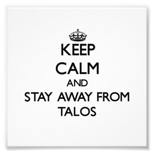Mantenha a calma e permaneça longe de Talos Foto Artes