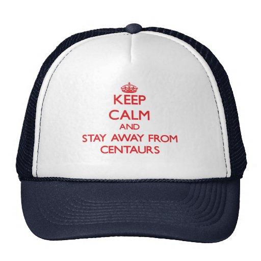 Mantenha a calma e permaneça longe dos centauros boné