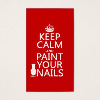 Mantenha a calma e pinte suas unhas (todas as cartão de visitas