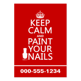 Mantenha a calma e pinte suas unhas (todas as core cartões de visitas