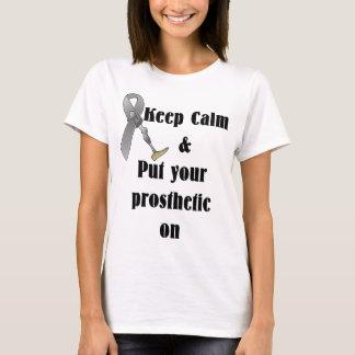 Mantenha a calma e pnha seu protético sobre camiseta