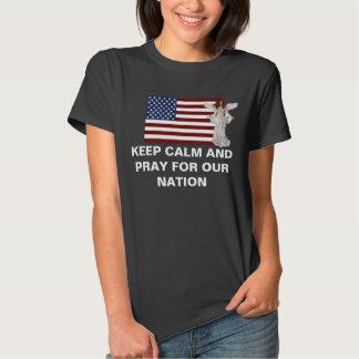Mantenha a calma e Pray para nossa nação T-shirts
