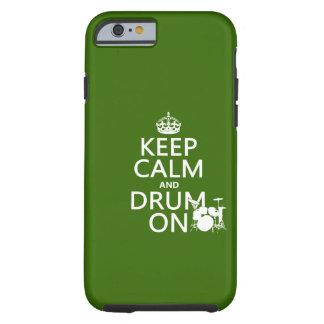 Mantenha a calma e rufe em (alguma cor do fundo) capa tough para iPhone 6
