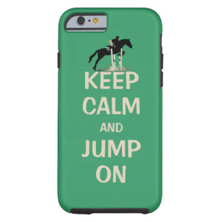 Mantenha a calma e salte no cavalo capa tough para iPhone 6