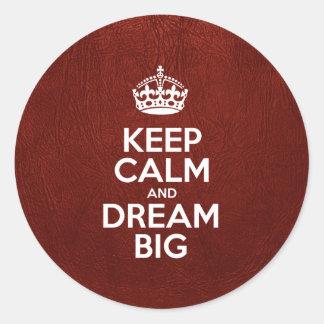 Mantenha a calma e sonhe grande - couro vermelho adesivo