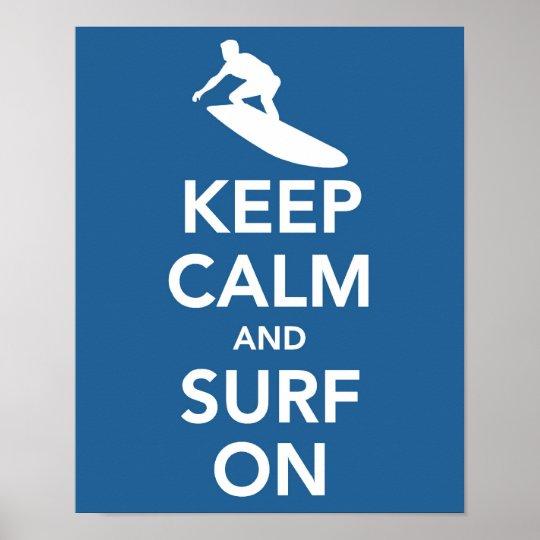 Mantenha a calma e surfe-a no impressão