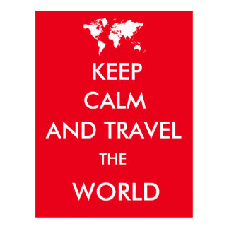 Mantenha a calma e viaje o mundo cartão postal