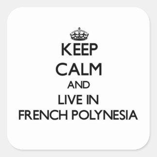 Mantenha a calma e viva em Polinésia francesa