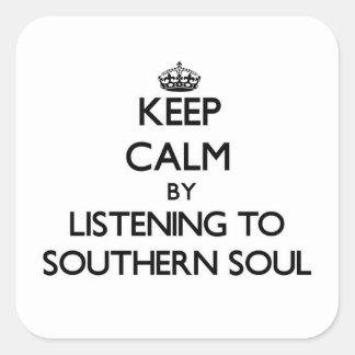 Mantenha a calma escutando a ALMA DO SUL Adesivos Quadrados