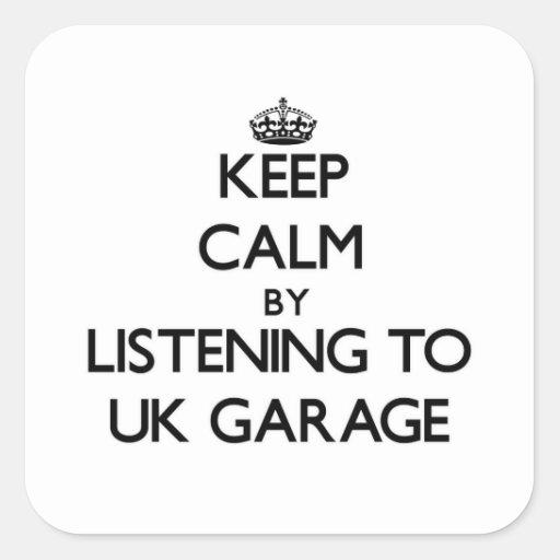Mantenha a calma escutando a GARAGEM BRITÂNICA Adesivo Quadrado