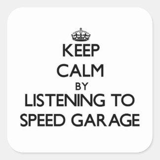 Mantenha a calma escutando a GARAGEM da VELOCIDADE Adesivo Quadrado