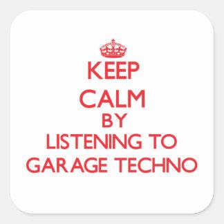 Mantenha a calma escutando a GARAGEM TECHNO Adesivos Quadrados