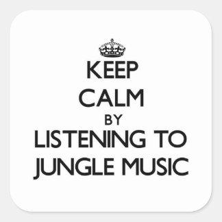 Mantenha a calma escutando a MÚSICA da SELVA Adesivo Em Forma Quadrada