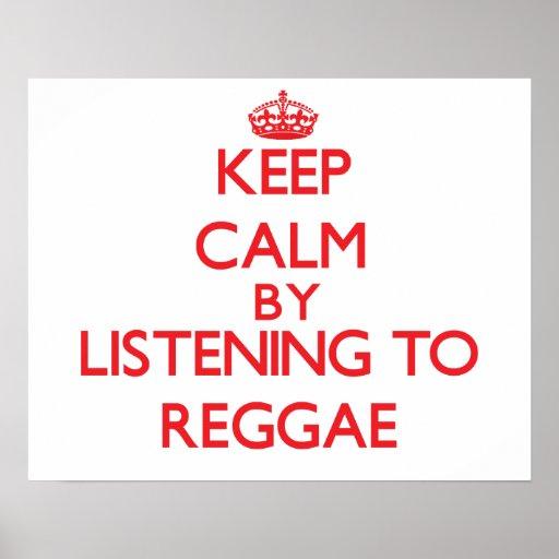 Mantenha a calma escutando a REGGAE Pôsteres