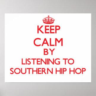 Mantenha a calma escutando HIP HOP DO SUL Impressão
