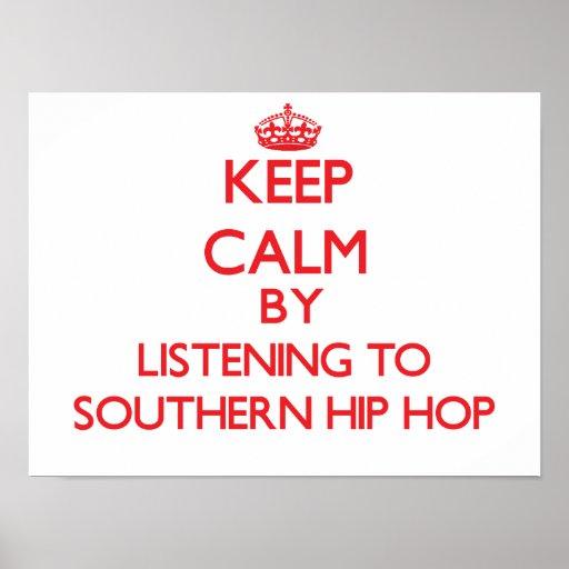 Mantenha a calma escutando HIP HOP DO SUL Poster